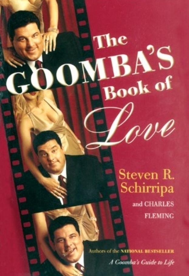 The Goomba's Book of Love Steve Schirripa